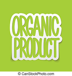 Organic product hand written lettering calligraphy. Vector