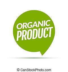 Organic product icon background. Eco nature health organic fresh green logo tag banner