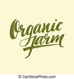 organico, fattoria, moderno, spazzola, lettering., vettore, illustrazione