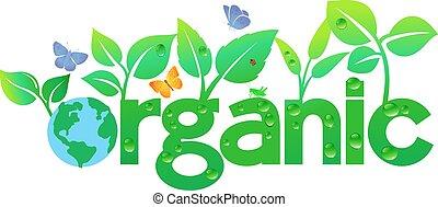 organiczny, -, zielona ziemia, iść, świat