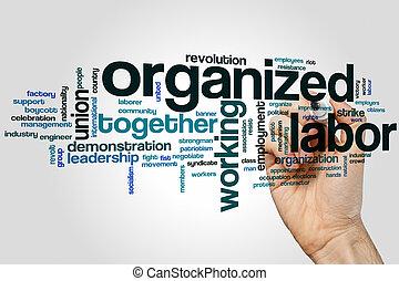 organisé, main-d'œuvre, mot, nuage