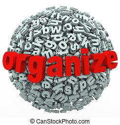 organisieren, unordung, machen, kugelförmig, brief, sinn, ...