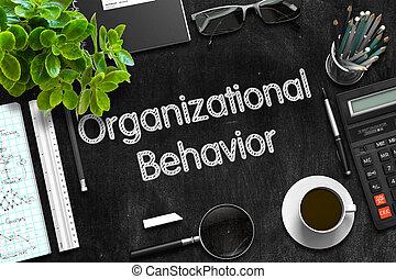 Organizational Behavior on Black Chalkboard. 3D Rendering.