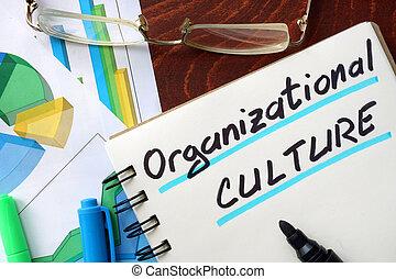Organizational Culture written in a notepad. Business ...