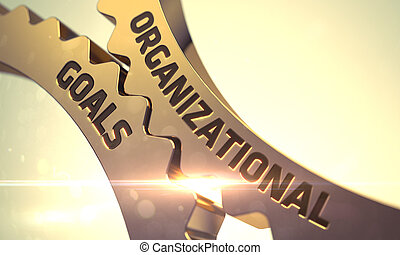 Organizational Goals on the Golden Metallic Cog Gears. -...