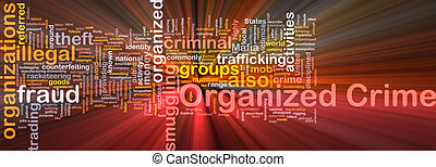 Organized crime background concept glowing - Background...