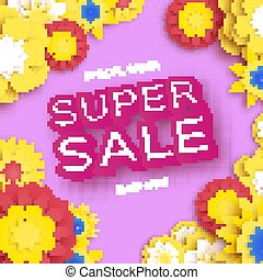 Origami Yellow Super Spring Sale Flowers Banner. Paper cut Floral card. Spring blossom. Happy Womens Day. 8 March. Text. Seasonal holiday.Trendy decor. Spring Sale Poster, Flyer, voucher discount.