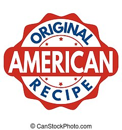 Original american recipe sign or stamp