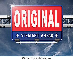 Original and authentic