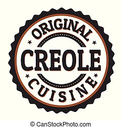 Original creole cuisine label or stamp on white background, vector illustration