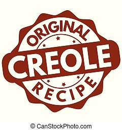 Original creole recipe label or stamp on white background, ...
