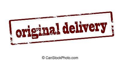 Original delivery