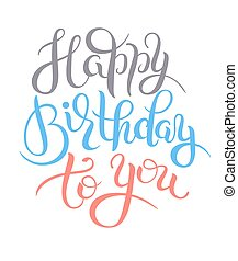 original hand lettering Happy Birthday - original hand...