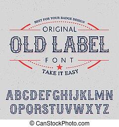Original Old Label Font Poster