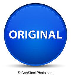 Original special blue round button