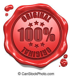 Original - Stamp on Red Wax Seal Isolated on White. Business Concept. 3D Render.