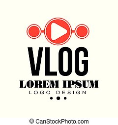 Original vlog or digital online blog badge with red play button and place for text. Video channel icon. Live stream. Trendy web television logo. Vector design