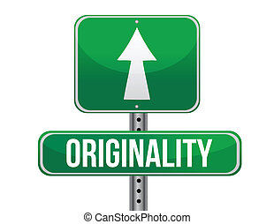 originality road sign illustration design over a white...