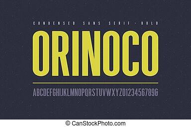 Orinoko condensed bold san serif vector font, alphabet, ...