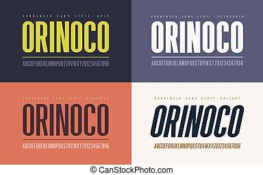 Orinoko condensed bold, semibold, extrabold and oblique san ...