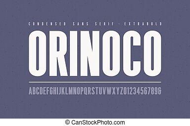 Orinoko condensed extrabold san serif vector font, alphabet...