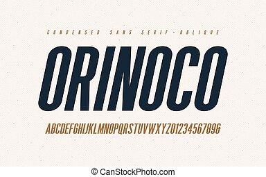 Orinoko condensed oblique san serif vector font, alphabet, ...