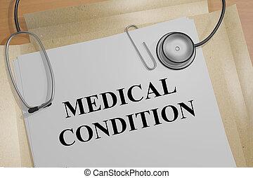 orvosi fogalom, feltétel
