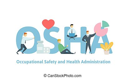 OSHA, Occupational Safety and Health Administration. Concept...