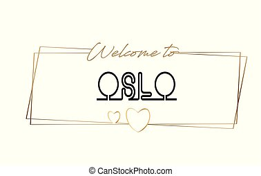 Oslo Welcome to text Neon lettering typography. Word for logotype, badge, icon, postcard, logo, banner Vector Illustration.