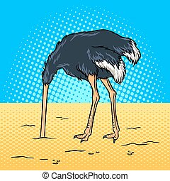 Ostrich hid its head in the sand pop art vector - Ostrich...