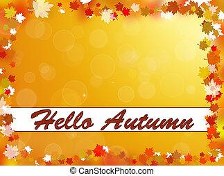 otoño, Hola, Plano de fondo