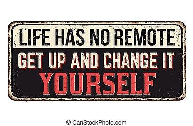 ottenere, no, vita, su, cambiamento, remote., esso, ...