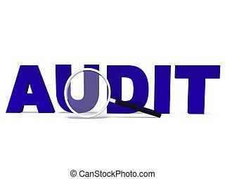 ou, audit, moyens, validating, examen minutieux, apurer, mot