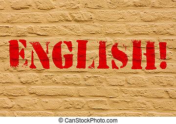 ou, concept, angleterre, aimer, langue, gens, mur, texte, motivation, signification, relater, wall., leur, écrit, graffiti, écriture, english., appeler, art, brique, sien