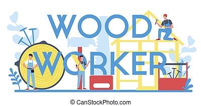 ou, concept., tipográfico, construtor, woodworker, cabeçalho, carpinteiro