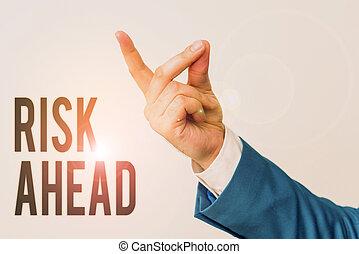 ou, finger., ahead., écriture, blessure, pointage, abîmer, isolé, signification, responsabilité, main, risque, concept affaires, perte, menace, texte, probabilité