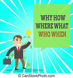 ou, idée, photo, conceptuel, où, questions, demander, commis, pourquoi, générer, comment, question, solutions, trouver, signe, réussi, projection, bon, homme affaires, quel, solution., texte, when., conclusion