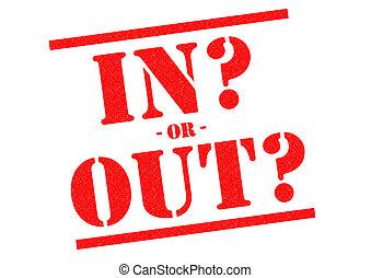 ou, out?