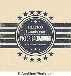 oud, -, etiket, vector, ontwerp, retro, achtergrond, grunge