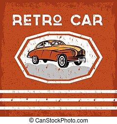 oud, ouderwetse , retro, poster, grunge, auto