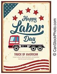 ouderwetse , arbeid, ontwerp, poster, vrachtwagen, amerika, dag, auto