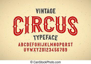 ouderwetse , circus, lettertype, stijl