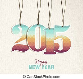 ouderwetse , hangen, label, jaar, 2015, nieuw, kaart,...