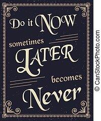 ouderwetse , motivatie, poster, noteren