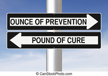 Ounce of Prevention - Modified one way signs indicating an...