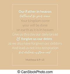 Our father in heaven, prayer which jesus teaching apostle from matthew 6:9-13, vector illustration