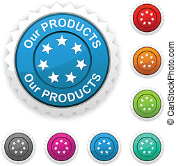Our products award button. Vector.