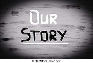 Our Story Concept