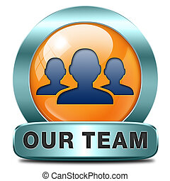 our team - Our team icon or work or business our team banner...