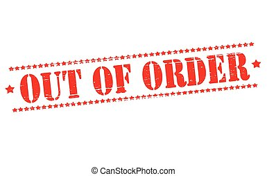 Out of order - Rubber stamps with text out of order inside,...